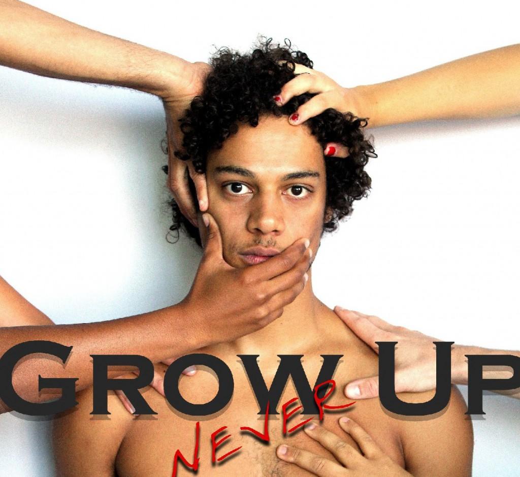 (never) Grow Up